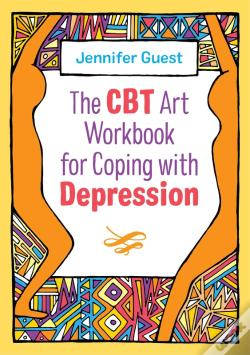 Wook.pt - The Cbt Art Workbook For Coping With Depression