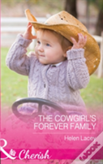 The Cedar River Cowboys (3) - The Cowgirl'S Forever Family