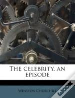 The Celebrity, An Episode