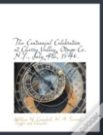 The Centennial Celebration At Cherry Val