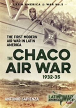 Wook.pt - The Chaco Air War 1932-35
