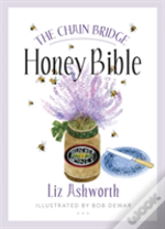 The Chain Bridge Honey Bible