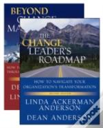 The Change Leader'S Roadmap And Beyond Change Management