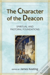 The Character Of The Deacon
