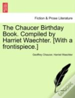 The Chaucer Birthday Book. Compiled By H