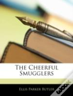 The Cheerful Smugglers