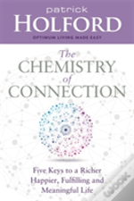 The Chemistry Of Connection