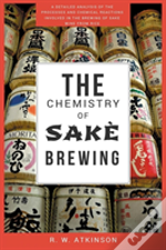 The Chemistry Of Sake Brewing