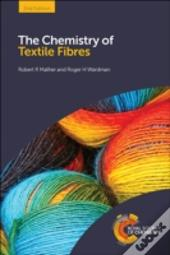 The Chemistry Of Textile Fibres