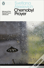 The Chernobyl Prayer