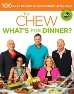 The Chew: What'S For Dinner?