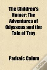The Children'S Homer; The Adventures Of