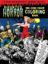 The Chilling Archives Of Horror Comics Coloring Book!
