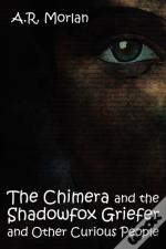 The Chimera And The Shadowfox Griefer And Other Curious People