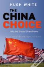 The China Choice