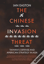 The Chinese Invasion Threat