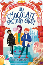 The Chocolate Factory Ghost