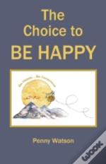 The Choice To Be Happy
