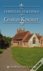 The Christian Teachings Of Charles Kingsley
