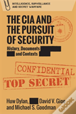 The Cia And The Pursuit Of Security