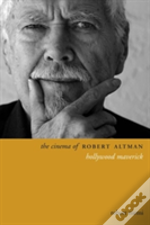 The Cinema Of Robert Altman