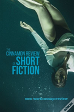 Wook.pt - The Cinnamon Review Of Short Fiction