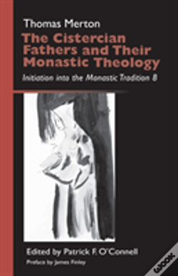Wook.pt - The Cistercian Fathers And Their Monastic Theology
