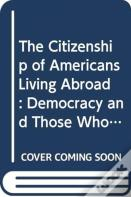The Citizenship Of Americans Living Abroad