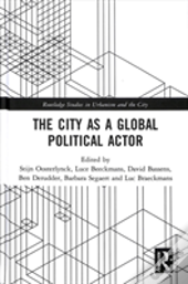 The City As A Global Political Acto