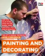 The City & Guilds Textbook: Level 2 Diploma In Painting & Decorating
