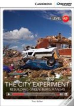 Wook.pt - The City Experiment: Rebuilding Greensburg, Kansas Low Intermediate Book With Online Access
