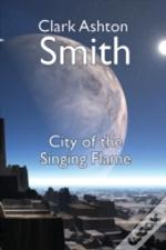 The City Of The Singing Flame