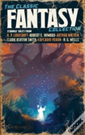 The Classic Fantasy Fiction Collect