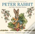 The Classic Tale Of Peter Rabbit And Other Cherished Stories