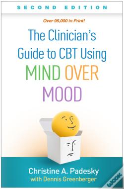 Wook.pt - The Clinician'S Guide To Cbt Using Mind Over Mood, Second Edition
