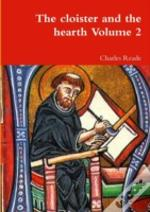The Cloister And The Hearth Volume 2