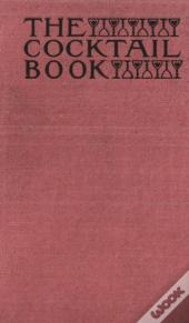The Cocktail Book 1926 Reprint