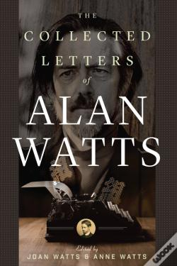 Wook.pt - The Collected Letters Of Alan Watts