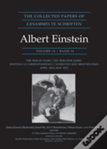 The Collected Papers Of Albert Einstein: Volume 14: The Berlin Years: Writings & Correspondence, April 1923-May 1925 (Documentary Edition)