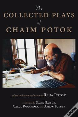 Wook.pt - The Collected Plays Of Chaim Potok