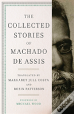 The Collected Stories Of Machado De Ass