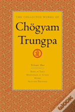 The Collected Works Of Chogyam Trungpa