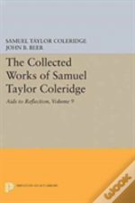 The Collected Works Of Samuel Taylor Coleridge