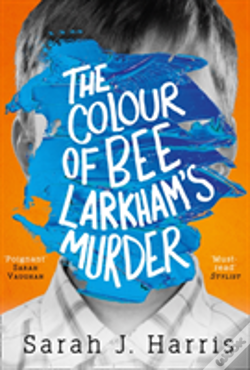 Wook.pt - The Colour Of Bee Larkham'S Murder