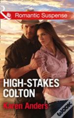 The Coltons Of Texas (9) - High-Stakes Colton