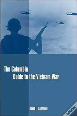 Wook.pt - The Columbia Guide To The Vietnam War