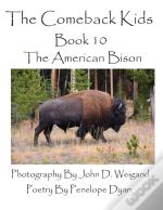 The Comeback Kids--Book 10--The American Bison