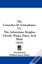 The Comedies Of Aristophanes V1: The Ach