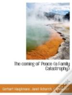 The Coming Of Peace (A Family Catastroph