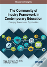 The Community Of Inquiry Framework In Contemporary Education